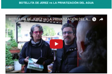 BOTELLITA DE JEREZ vs LA PRIVATIZACIÓN DEL AGUA