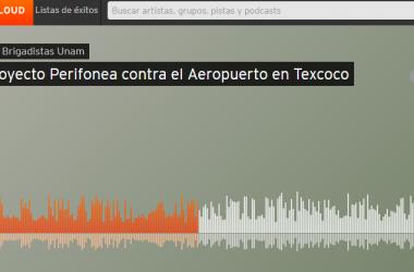 Proyecto Perifonea contra el Aeropuerto en Texcoco